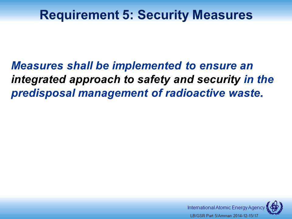International Atomic Energy Agency Requirement 5: Security Measures.