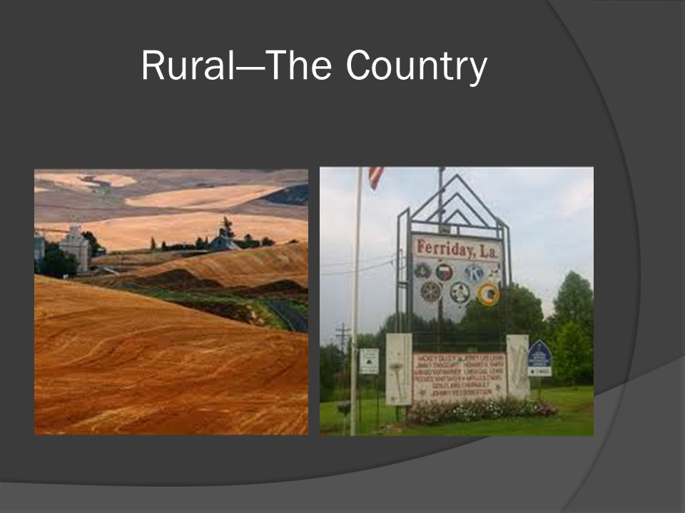 Rural—The Country
