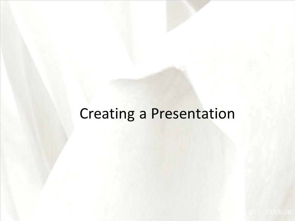 First course creating a presentation xp objectives open and view 1 first course creating a presentation toneelgroepblik Gallery