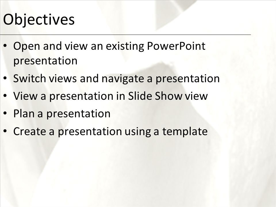 First course creating a presentation xp objectives open and view 2 xp objectives open and view an existing powerpoint presentation switch views and navigate a presentation view a presentation in slide show view plan a toneelgroepblik Gallery