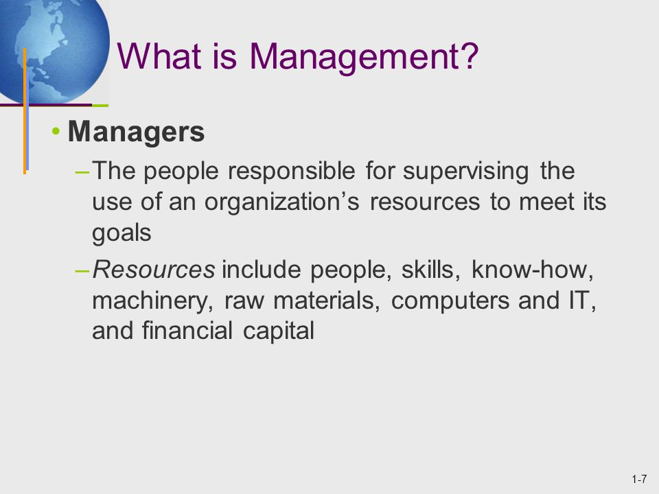 1-8 Achieving High Performance Organizational Performance –A measure of how efficiently and effectively managers use organizational resources to satisfy customers and achieve goals