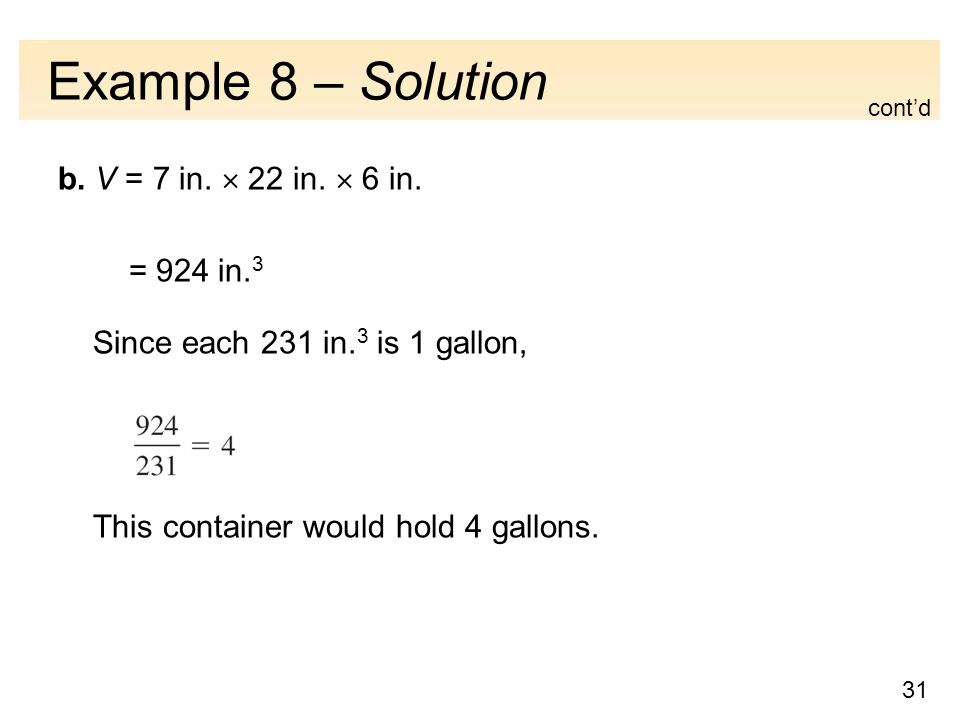 31 Example 8 – Solution b. V = 7 in.  22 in.  6 in.