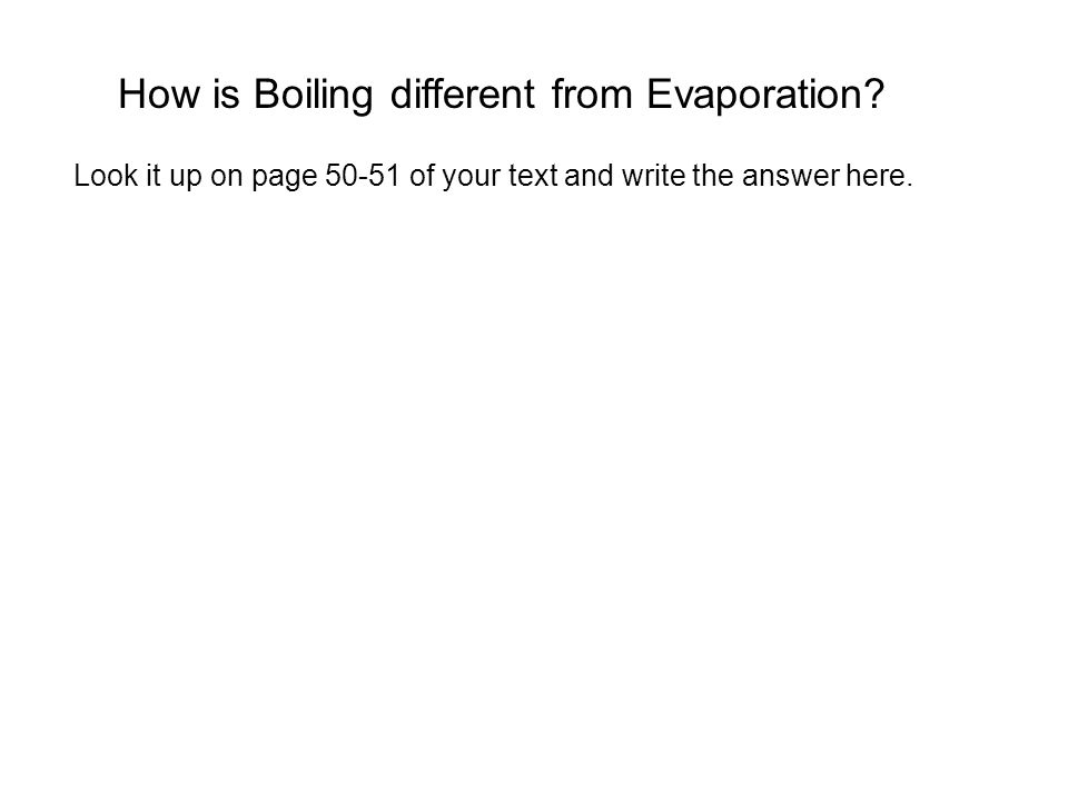 How is Boiling different from Evaporation.