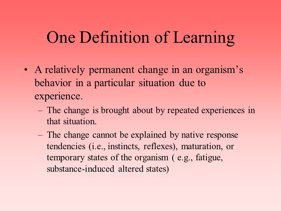 The concept of learning is fundamental to education We can teach.