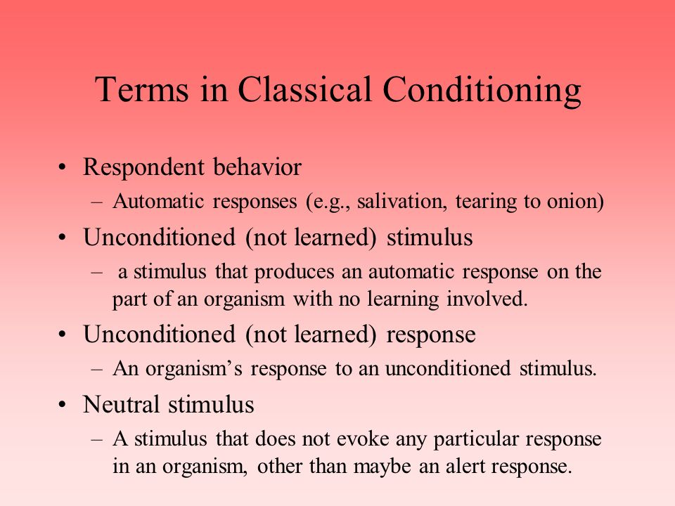 Classical (Pavlovian) Conditioning Pavlov was a medical doctor who received a Nobel prize in 1904 for his work on the digestive system.