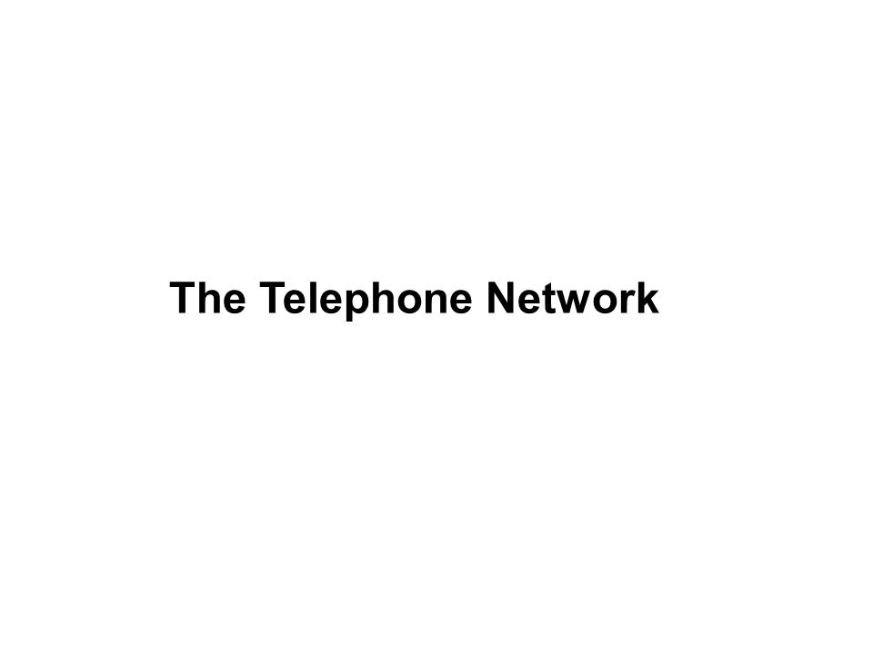 The Telephone Network