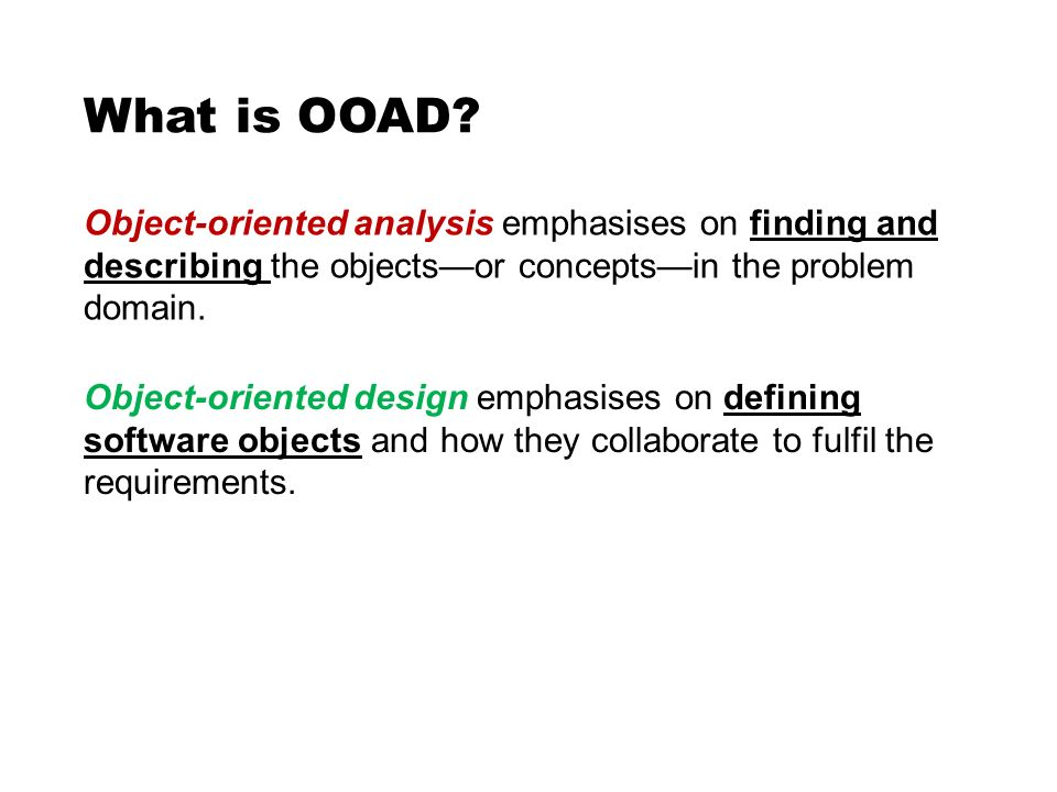 Cs212 object oriented analysis and design lecture 1 introduction 3 what malvernweather Choice Image