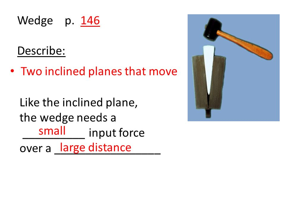 Which inclined plane has the greater mechanical advantage.