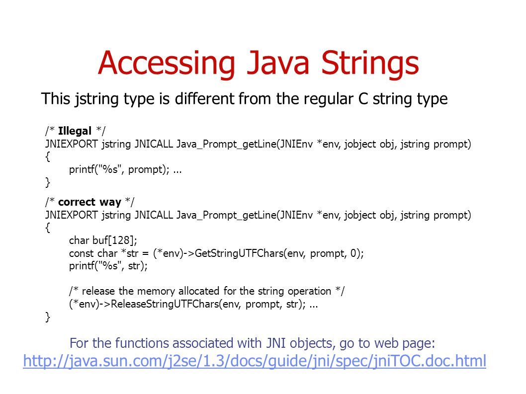 Java native interface cs587x lecture department of computer accessing java strings illegal jniexport jstring jnicall javapromptgetlinejnienv env baditri Gallery