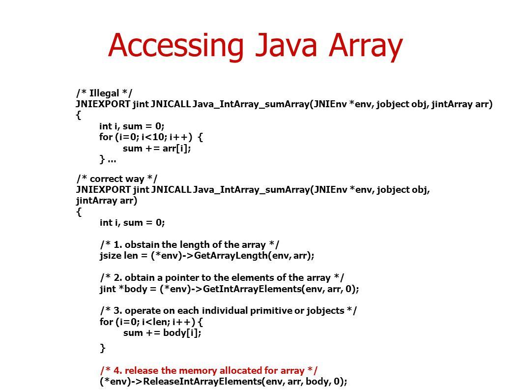 Accessing java array illegal jniexport jint jnicall java_intarray_sumarray jnienv env