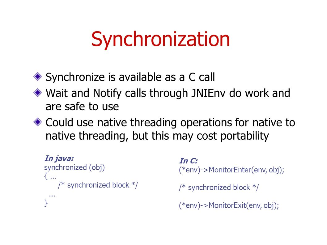 Java native interface cs587x lecture department of computer science synchronization synchronize is available as a c call wait and notify calls through jnienv do work baditri Gallery