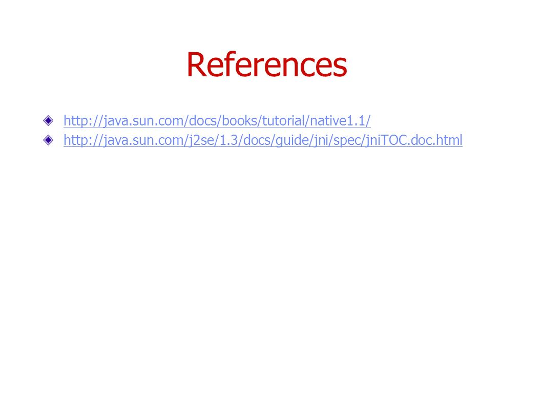 Java native interface cs587x lecture department of computer 30 references httpjavandocsbookstutorialnative11 httpjava nj2se13docsguidejnispecjnitoccml baditri Images