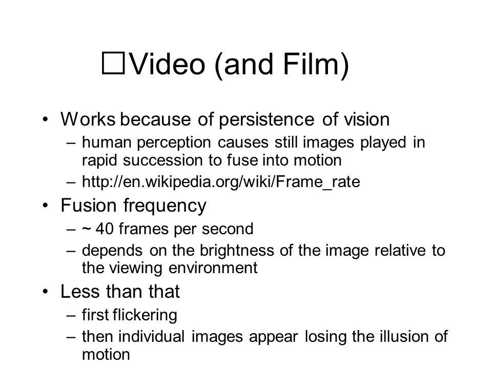 Human Vision Frames Per Second - Best Frames 2018