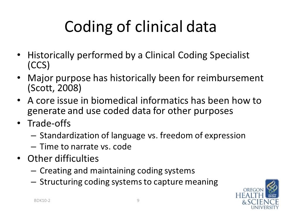 Sources and Types of Clinical Data BDK10-2 Secondary Use (Re-Use) of ...
