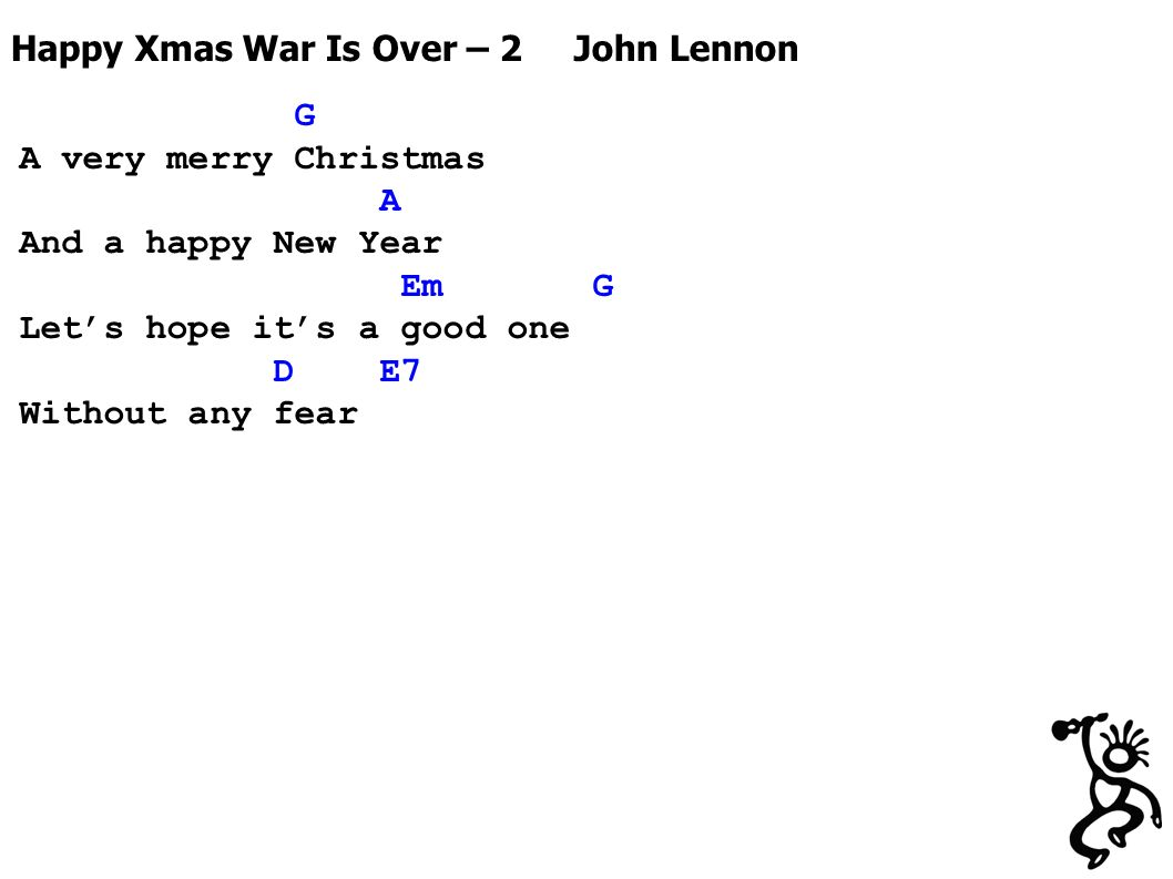 Fa la la la la tis the season ill be your baby tonight bob 19 g a very merry christmas a and a happy new year em g lets hope its a good one d e7 without any fear happy xmas war is over 2 john lennon hexwebz Images