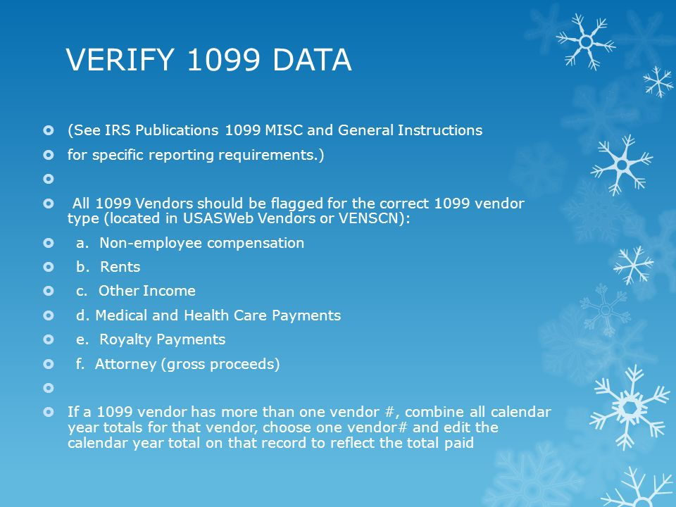 General 1099 Guidelines Who Should Receive A 1099 File A Form