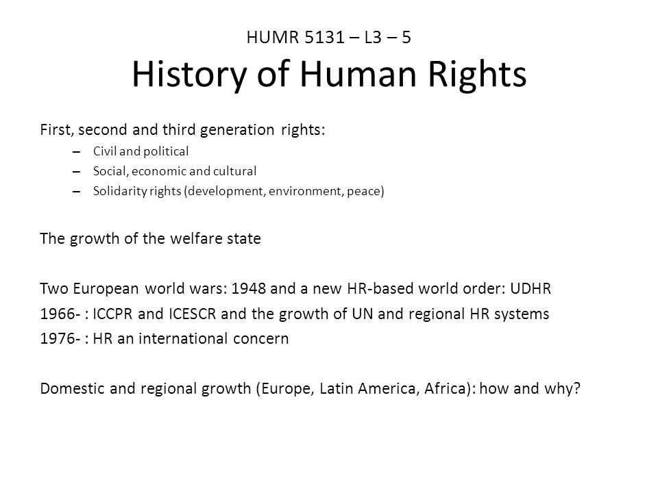 a history of the human rights development As the human rights movement expanded in the 1970s, new organizations cast themselves as watchdogs, with particular and explicit attention to policy concerns human rights first (hrf, and originally known as the lawyers' committee for international human rights) was founded in 1978 with the intention of pressing the us.