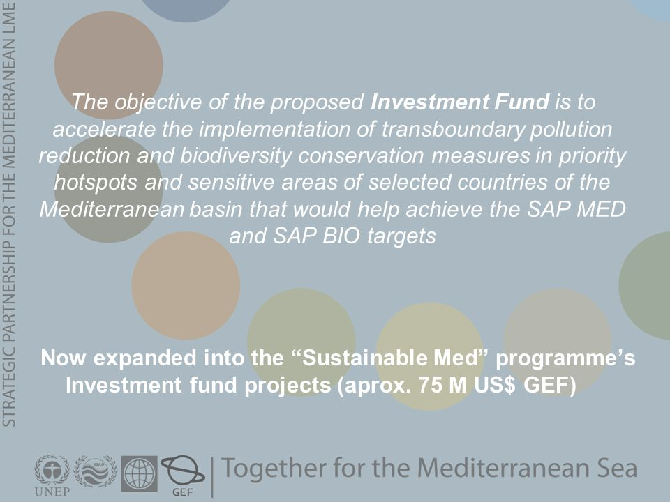 Now expanded into the Sustainable Med programme's Investment fund projects (aprox.