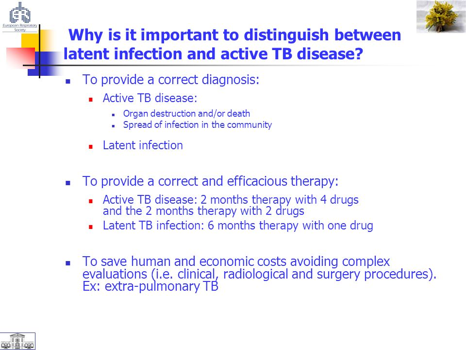 Why is it important to distinguish between latent infection and active TB disease.