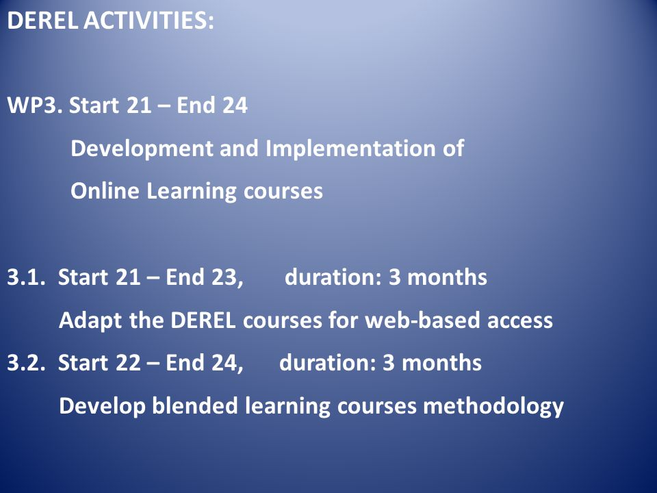DEREL ACTIVITIES: WP3.