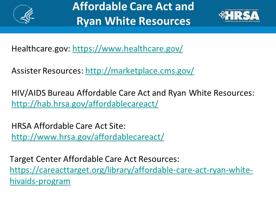 What's Next? The Affordable Care Act and the Ryan White HIV/AIDS ...