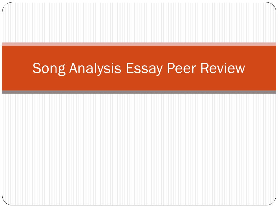 song analysis essay peer review formatting times new r  1 song analysis essay