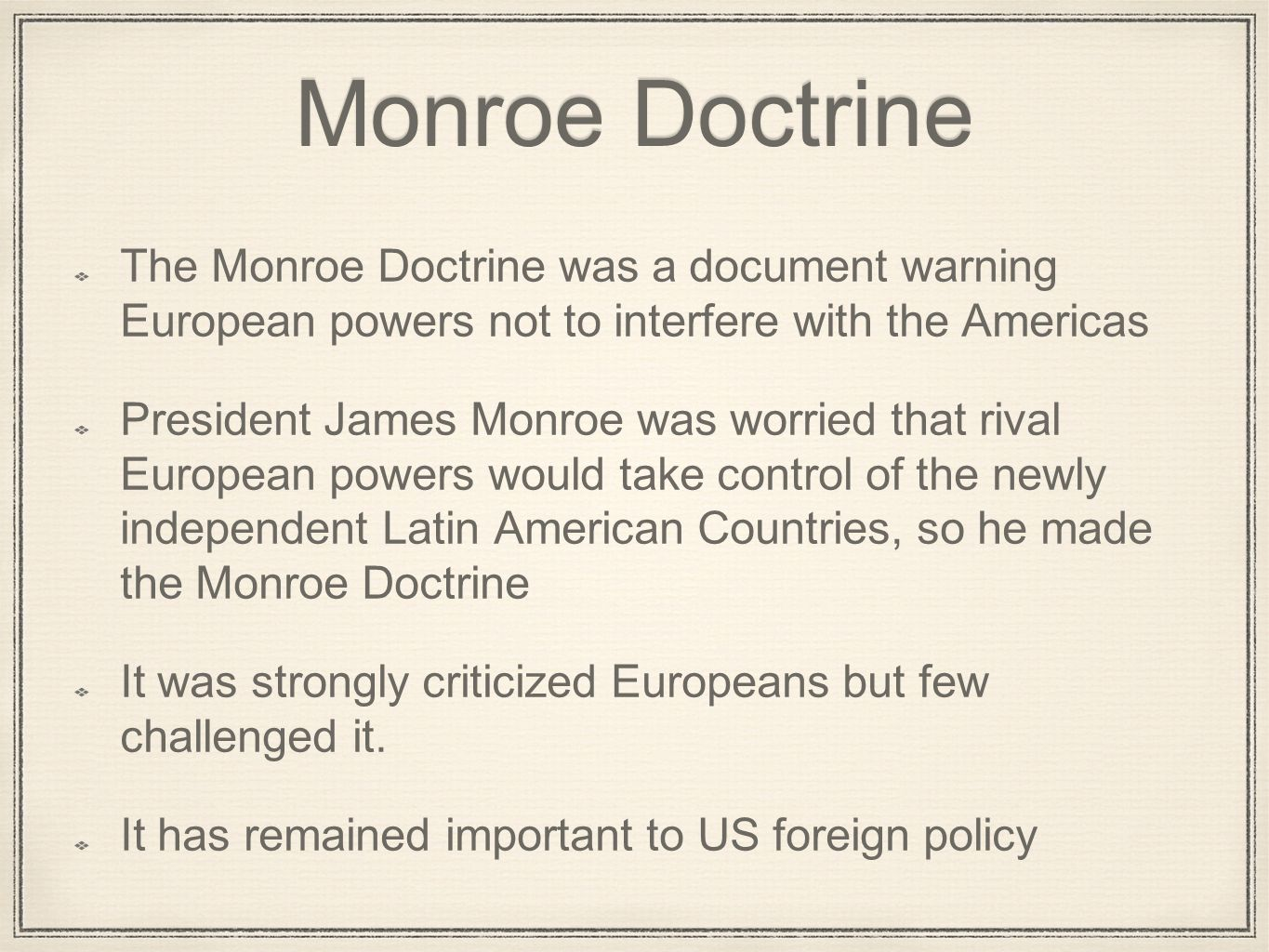 james monroe and strengthening the nation by erick calvillo ppt  3 monroe doctrine