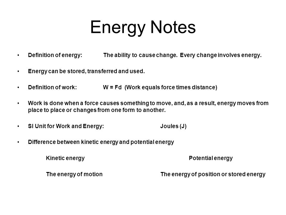 Energy can change from one form to another without a net loss or ...