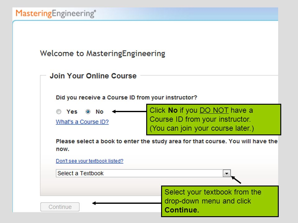 Click No if you DO NOT have a Course ID from your instructor.