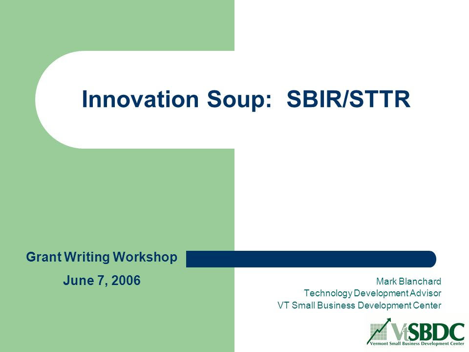 Innovation Soup Sbirsttr Mark Blanchard Technology Development