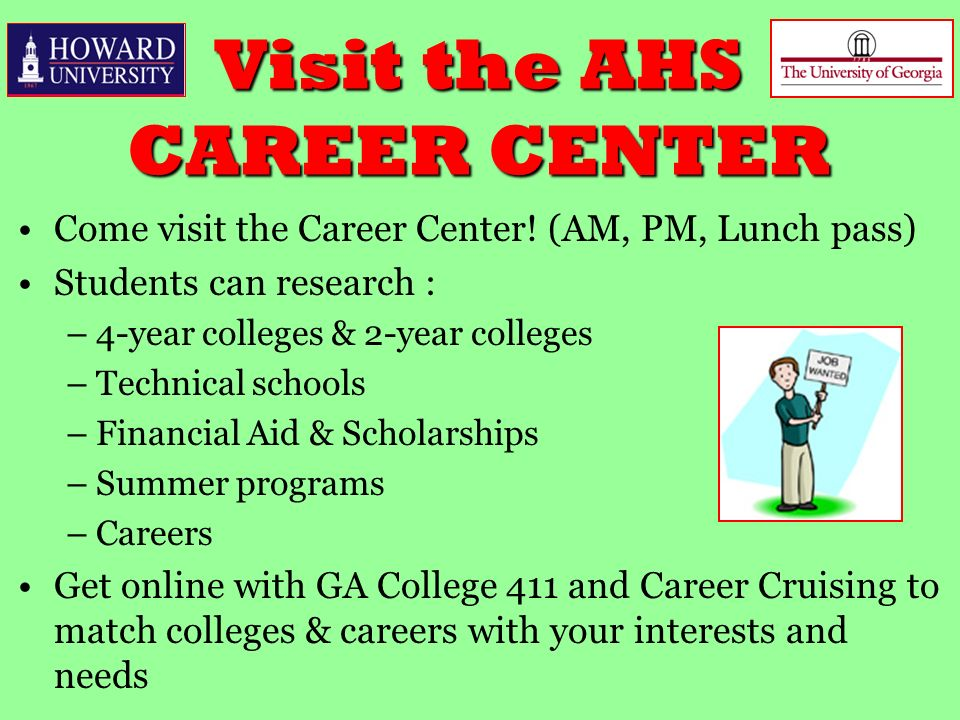 Visit The AHS CAREER CENTER Come Career Center