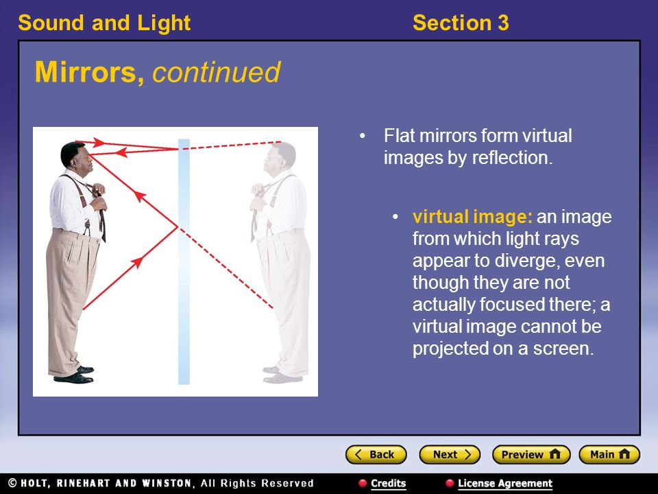 Sound and LightSection 3 Mirrors 〉 How can you see an image in a mirror.