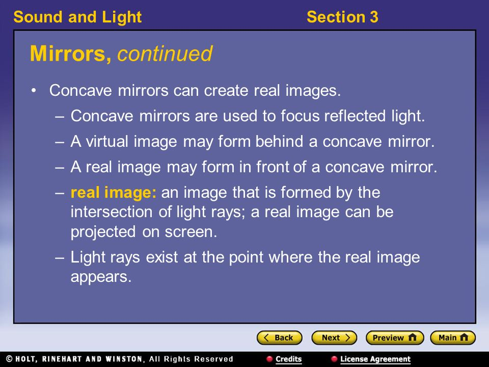 Sound and LightSection 3 Mirrors, continued Curved mirrors can distort images.