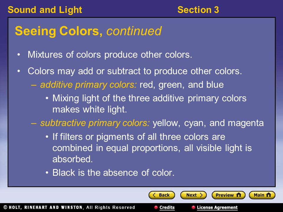 Sound and LightSection 3 Seeing Colors 〉 Why do we see colors.