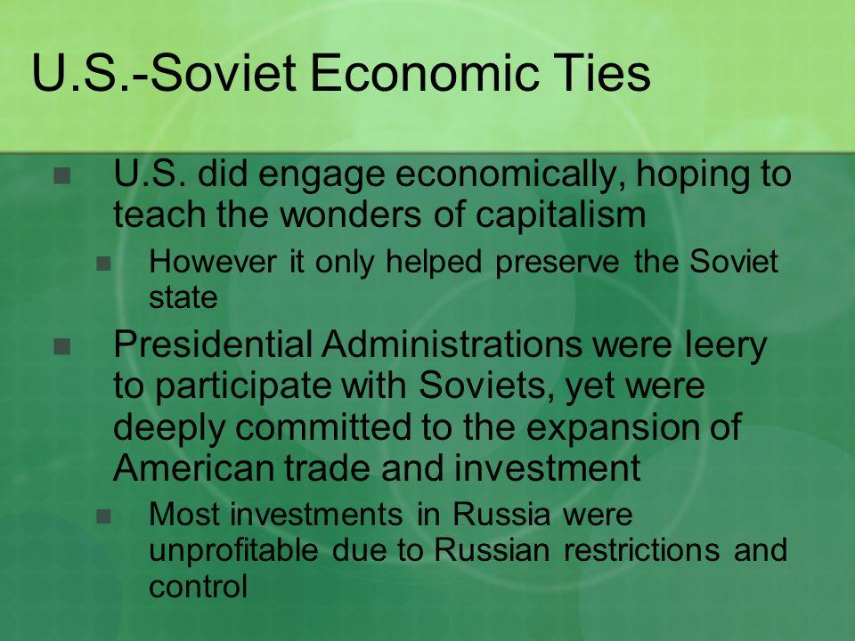 U.S.-Soviet Economic Ties U.S.