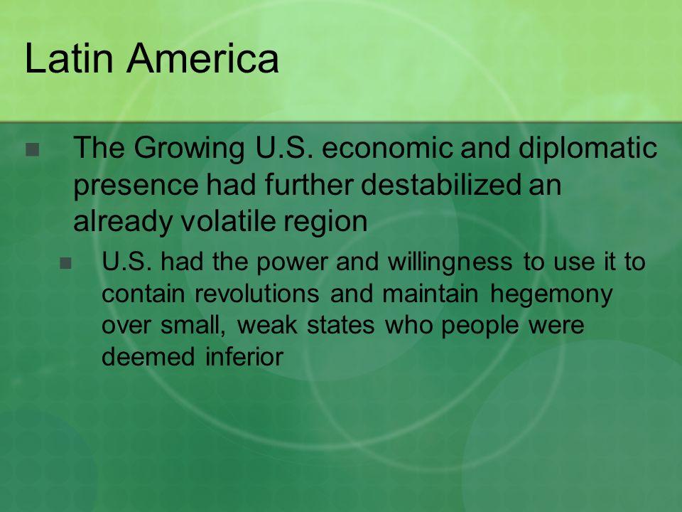 Latin America The Growing U.S.
