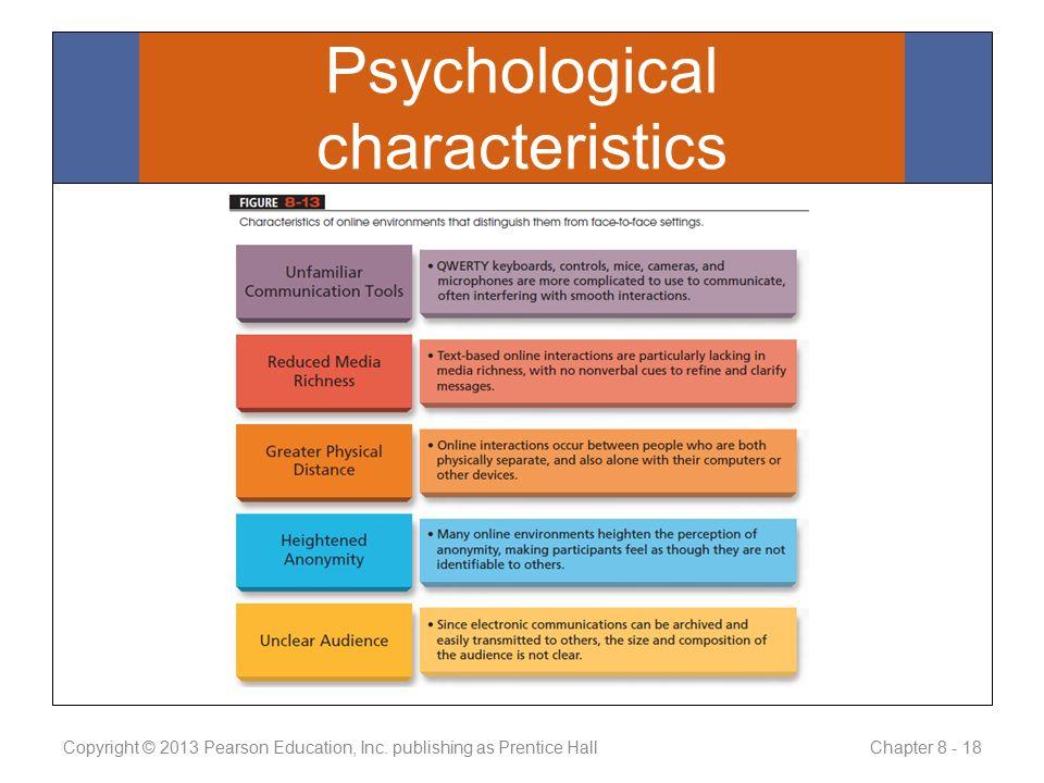 Psychological characteristics Copyright © 2013 Pearson Education, Inc.