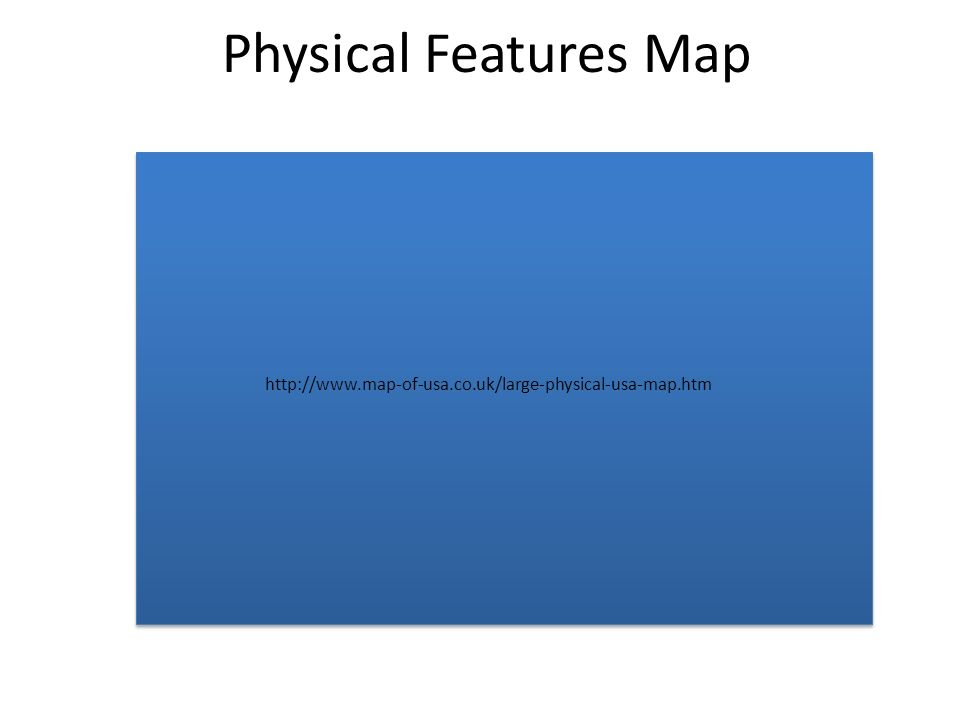 3 Physical Features Map Http Www Map Of Usa Co Uk Large Physical Usa Map Htm