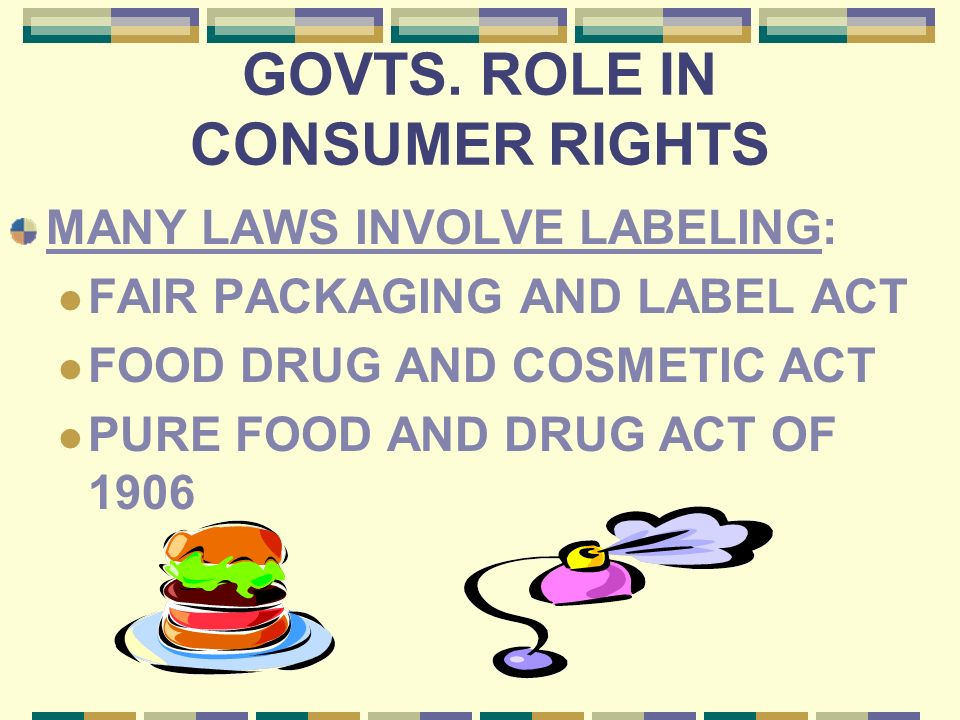 RIGHTS AS CONSUMERS… CONSUMERS MAY TAKE LEGAL ACTION AGAINST VIOLATIONS OF CONSUMER RIGHTS A GOOD PIECE OF ADVICE COMES FROM THE LATIN PHRASE, CAVEAT EMPTOR , WHICH MEANS BUYER BEWARE!!!