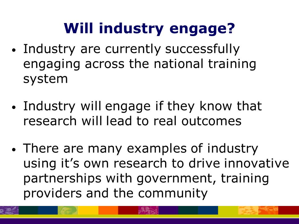 Will industry engage.