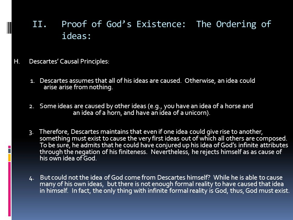 an essay on descartes existence of god Outline descartes' ontological argument for the existence of god the rules that descartes offered for finding truth essay chapter 10 1.