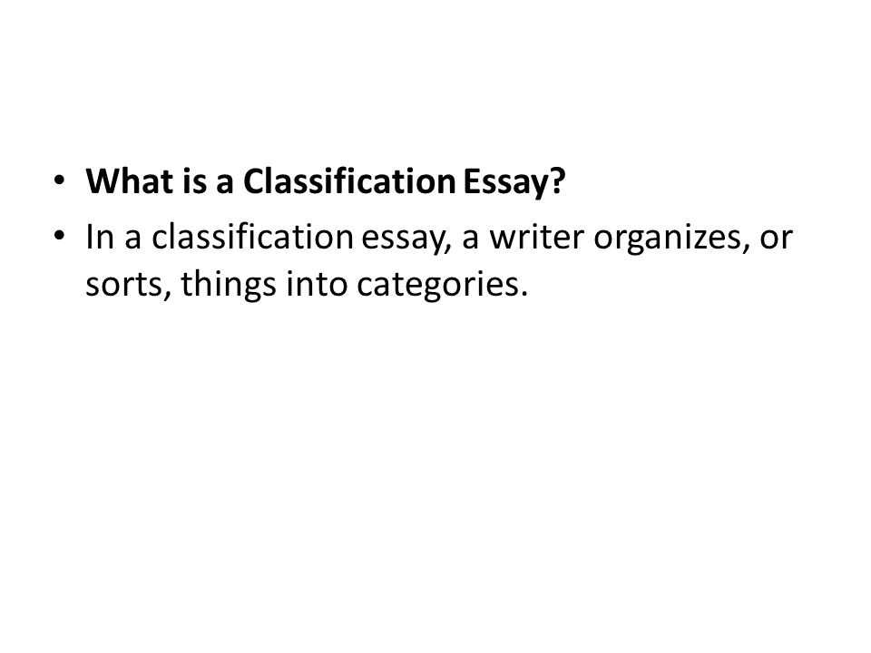 what is a classification essay - What Is A Classification Essay