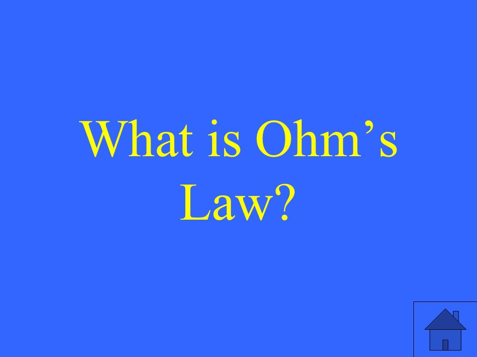 What is Ohm's Law