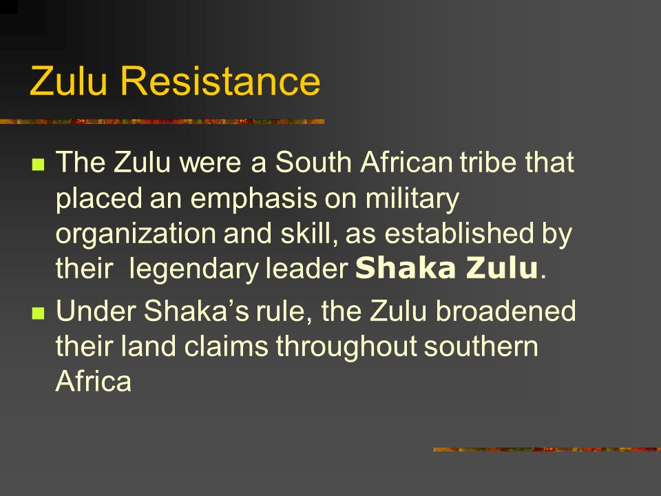 Zulu Resistance In the 1830s descendents of the original Dutch settlers, now called Boers, migrated into the interior of South Africa and began to engage in conflicts with the Zulu.