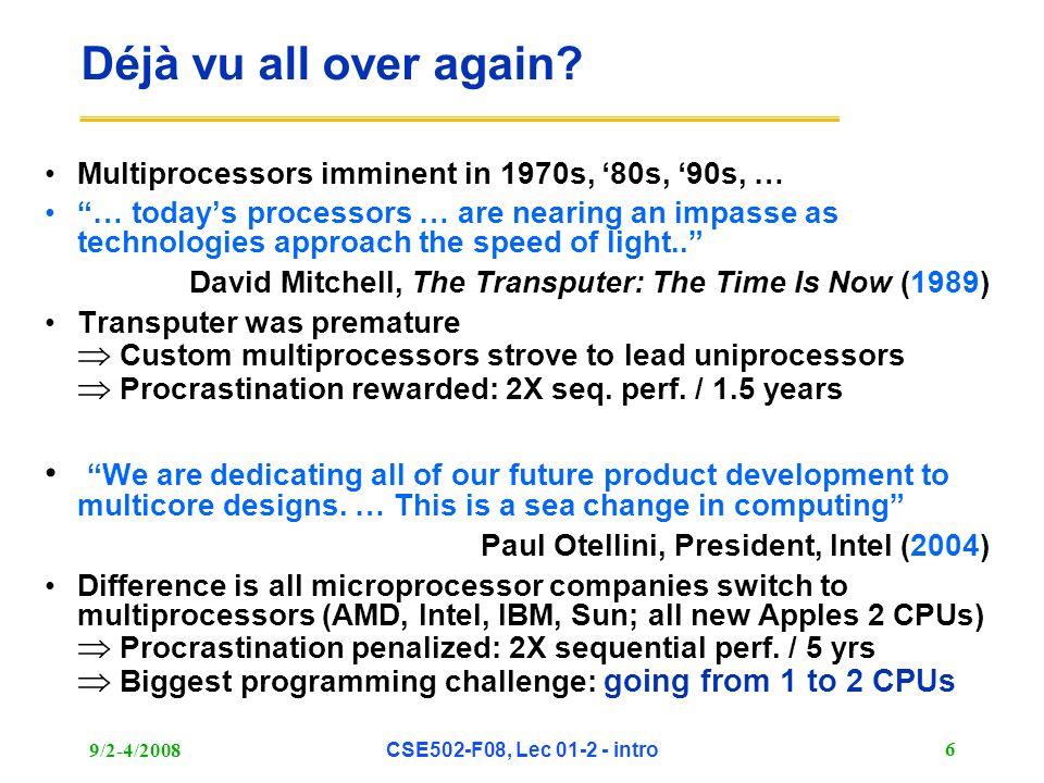 CSE 502 Graduate Computer Architecture Lec 1 & 2 - Introduction