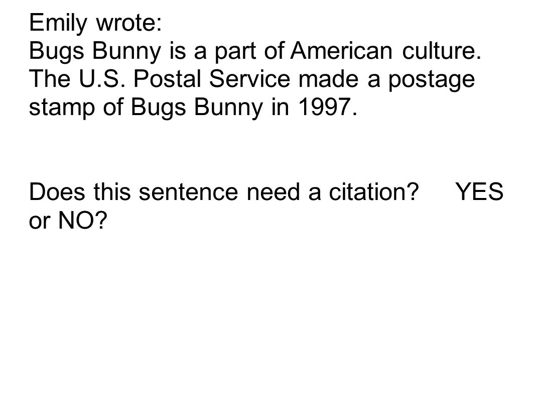 Emily wrote: Bugs Bunny is a part of American culture.