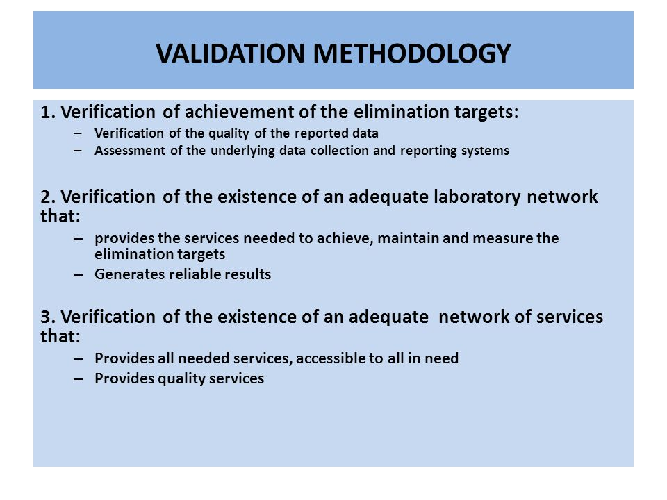 VALIDATION METHODOLOGY 1.