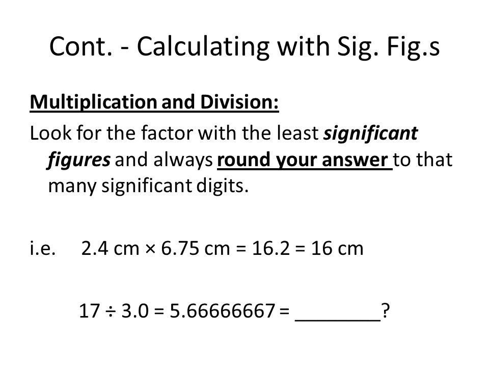 Cont. - Calculating with Sig.
