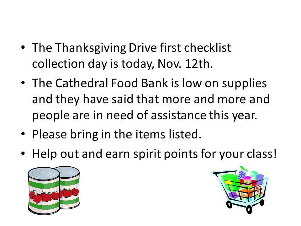 The Thanksgiving Drive first checklist collection day is today, Nov.