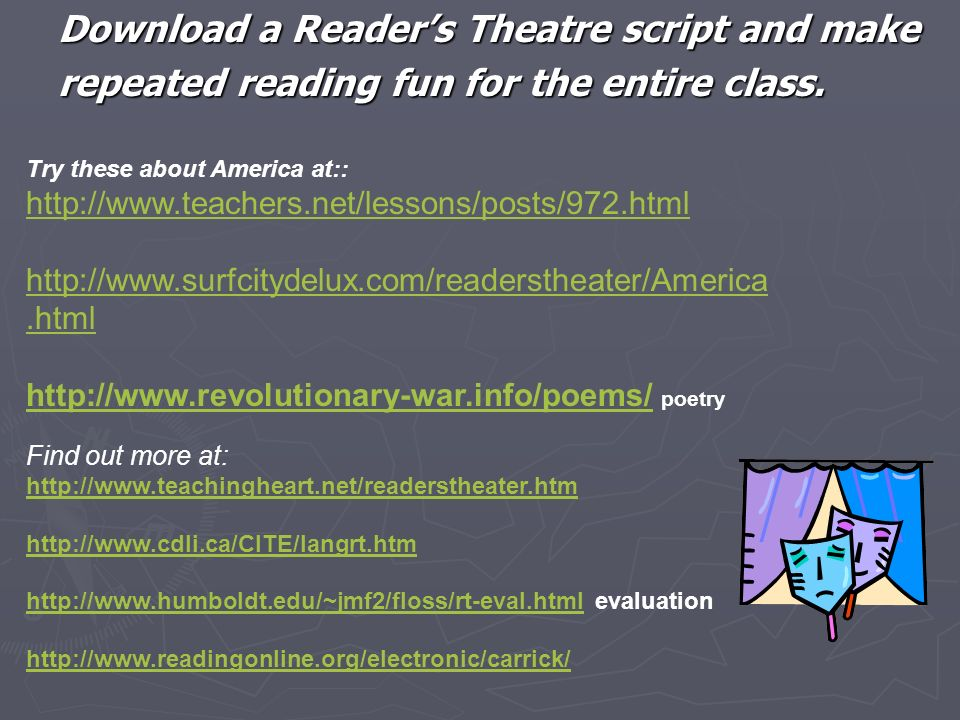 Download a Reader's Theatre script and make repeated reading fun for the entire class.